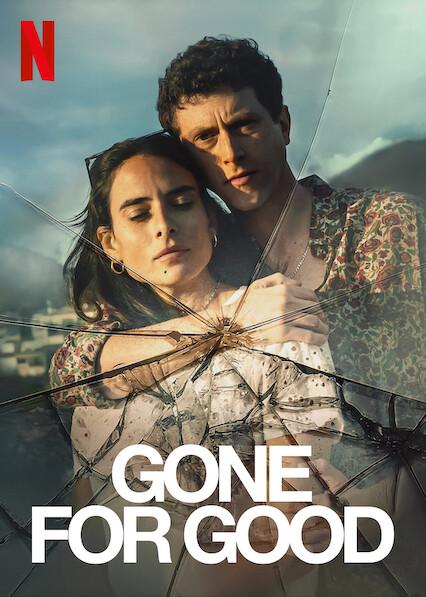 Gone for Good on Netflix UK